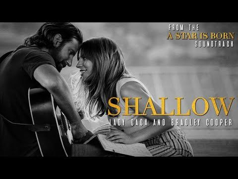 Lady Gaga Bradley Cooper Shallow From A Star Is Born