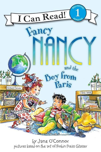 I Can Read Book 1 Fancy Nancy and the Boy from Paris / Available at www.BookLodge.com - Lowest Priced English and Chinese Online Bookstore for Children and Parents Worldwide    By Jane O'Connor