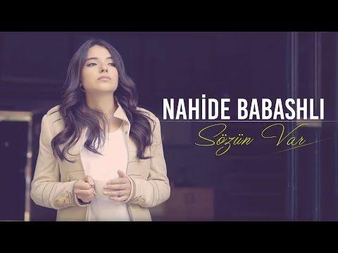 Nahide Babashli Sozun Var Youtube Music Youtube