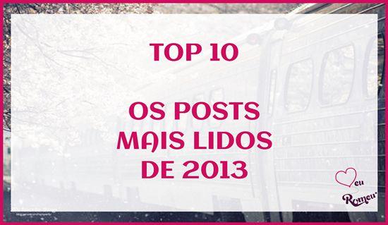 10 Posts mais lidos de 2013
