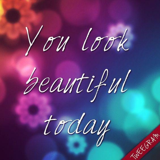 Gorgeous Looking Quatos: You Look Beautiful Today! Made With #tweegram App >> Https