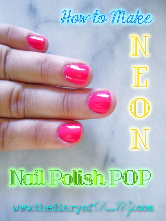 the Diary of DavesWife: Neon Nail Polish: How to make it POP