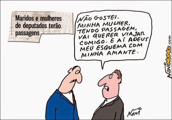 Nani Humor: MARIDOS E MULHERES DE DEPUTADOS TERÃO PASSAGENS