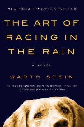 Racing in the Rain.. It's a tear jerker