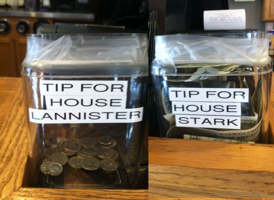 The Game of Tip Jars #gameofthrones #lannister #stark