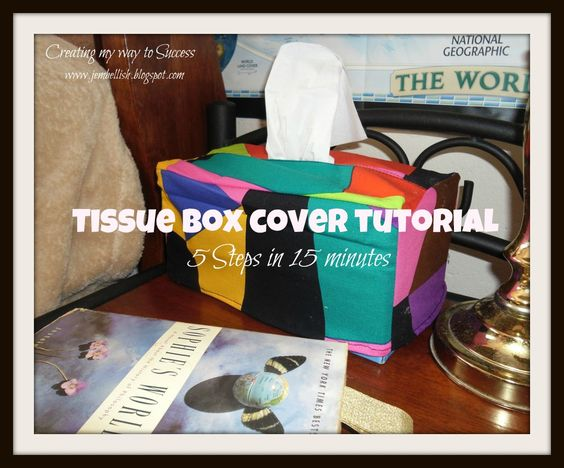 Creating my way to Success: Tissue Box Cover Tutorial
