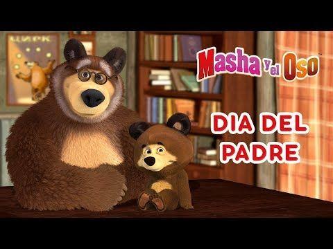 Masha Y El Oso Dia Del Padre Youtube Masha Y El Oso Tarjetas De Animales Dia Del Padre