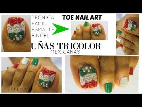 Uñas Mexicanas colores patrios decoración para los pies /Mexican design toe nail art - YouTube