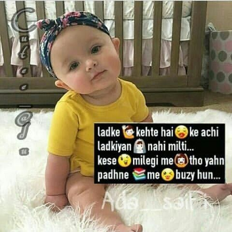 Pin By Geet Geet On Galphulli Baby Quotes Cute Baby Quotes Funny Quotes For Kids