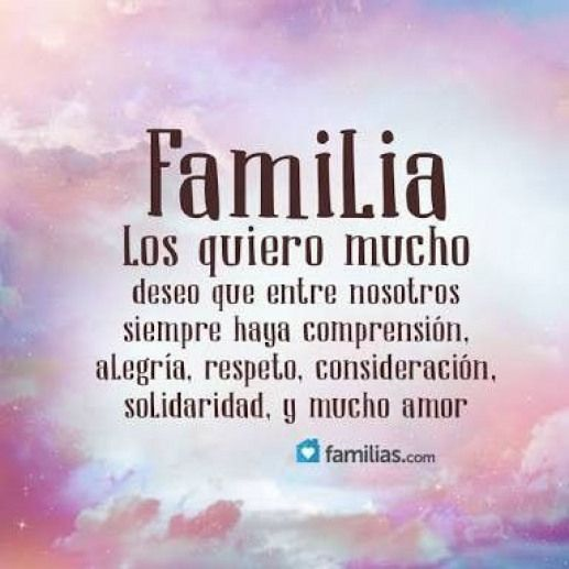 Familiafrases Familyquotes Family Quotes In Spanish Family Quotes Positive Quotes Inspirational Quotes