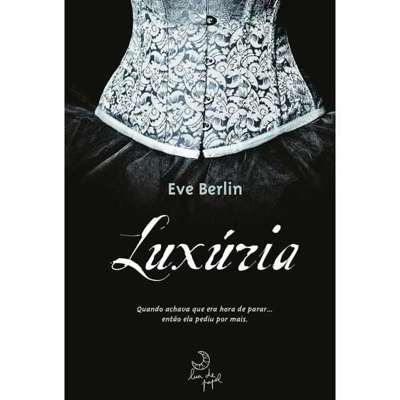 Luxúria - Eve Berlin....interessante