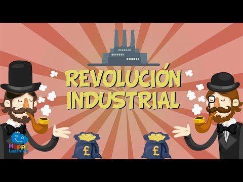 La Revolución Industrial Vídeos Educativos Para Niños Youtube Revolución Industrial Videos Educativos Enseñanza De La Historia