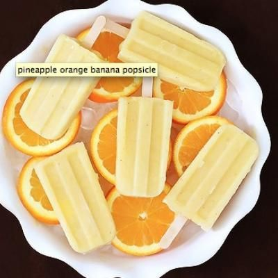 Pineapple Orange Banana Popsicles - 2cups chopped pineapple, 3 bananas peeled, 2 oranges peeled.....blend until smooth and freeze!