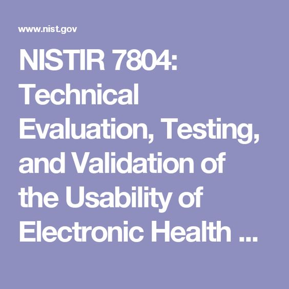 NISTIR 7804 Technical Evaluation, Testing, and Validation of the - technical evaluation