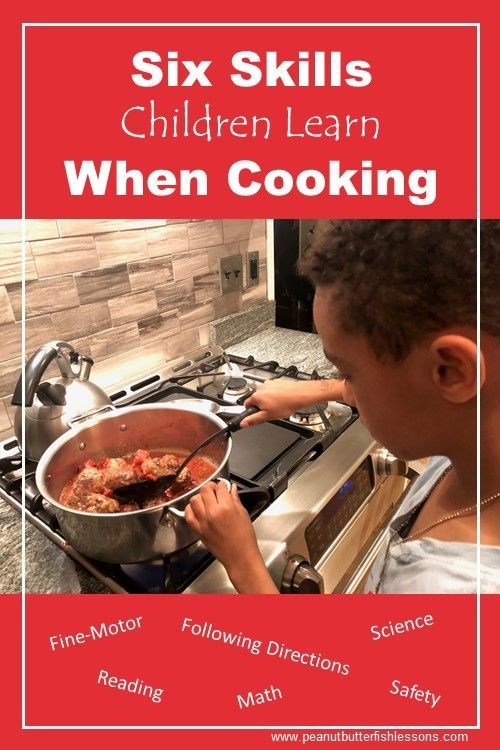 Six Skills Children Learn When Cooking Peanut Butter Fish Lessons Cooking Classes For Kids Cooking Cooking Classes