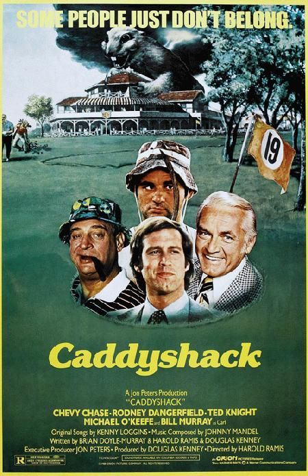 Caddyshack, starring Bill Murray, Chevy Chase, and Rodney Dangerfield (1980). Def in my top 10 funniest!: