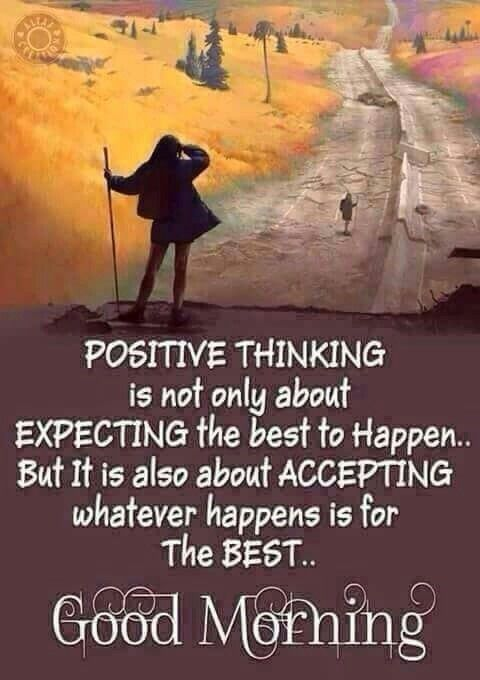 Positive Thinking Good Morning Quote Good Morning Quotes