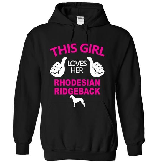 This Girl Loves Her Rhodesian Ridgeback - #striped tee #cute sweater. ACT QUICKLY => https://www.sunfrog.com/Pets/This-Girl-Loves-Her-Rhodesian-Ridgeback-qzjel-Black-15091980-Hoodie.html?68278