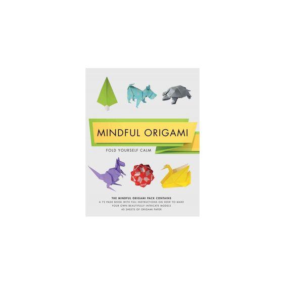 Mindful Origami Kit : Fold Yourself Calm (Paperback) (Mark Bolitho)