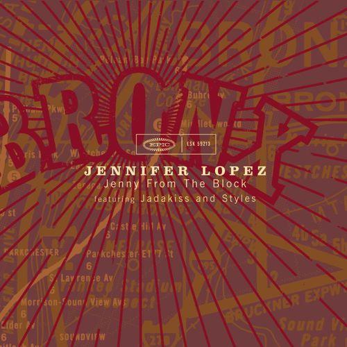 Jennifer Lopez, Jadakiss, Styles P – Jenny from the Block (single cover art)