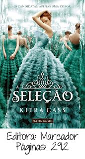 Contos de Fadas:  Opinião   A Seleção, de Kiera Cass A fantasia e o romance misturam-se num verdadeiro conto de fadas, que me fez desejar ser uma princesa, nem que fosse apenas por uns breves instantes!