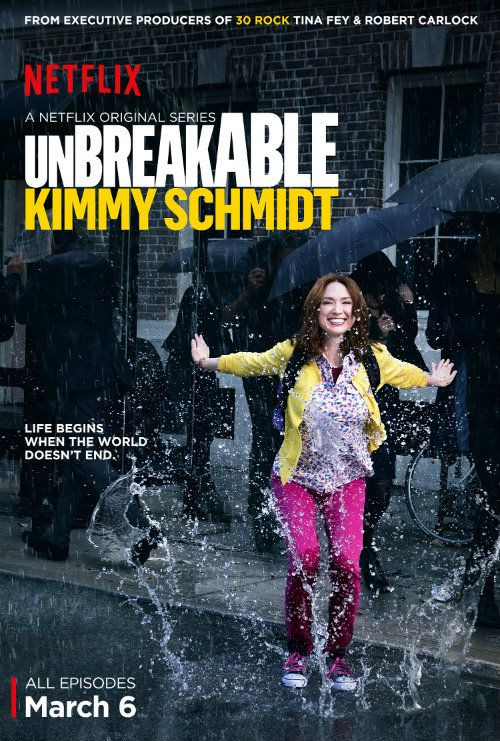 Unbreakable Kimmy Schmidt: New Comedy Series by Tina Fey: