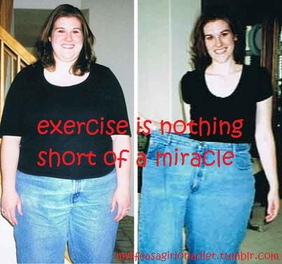 "I truly believe that exercise is the ""magic pill"" we all look for."