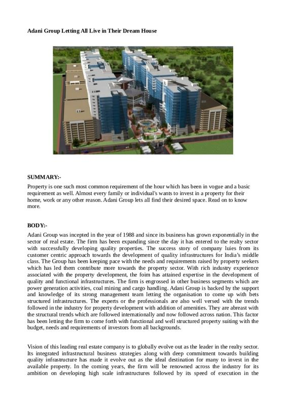Property is one such most common requirement of the hour which has been in vogue and a basic requirement as well. Almost every family or individual's wants to invest in a property for their home, work or any other reason. Adani Group lets all find their desired space. Read on to know more.