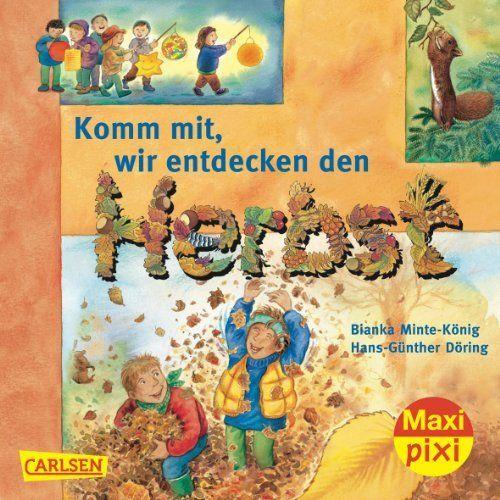 Maxi-Pixi Nr. 83: Komm mit! Wir entdecken den Herbst von Bianka Minte-König und weiteren, http://www.amazon.de/dp/3551045836/ref=cm_sw_r_pi_dp_Sb3Htb1TSX1HF
