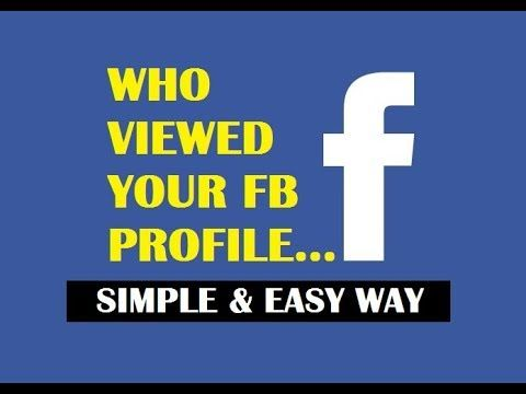 How To See Who Viewed Your Facebook Profile 2019 Without Being Your Friend Updated Youtube My Facebook Profile Facebook Profile Profile
