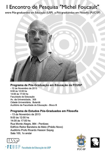 Poster for Michel Foucault Study group meeting at PONTIFICIA UNIVERSIDADE CATÓLICA SÃO PAULO BRAZIL