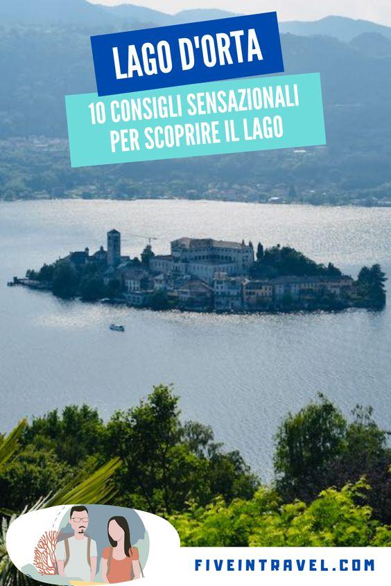 Cosa vedere sul Lago d'Orta | Lago d'Orta 10 consigli sensazionali per scoprire il lago