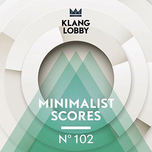 Minimalist Scores Klanglobby http://www.amazon.de/dp/B00SW7BINQ/ref=cm_sw_r_pi_dp_Vyo1ub0EPQ6GW