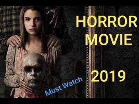 Latest English Horror Movie 2019 Best Hollywood Horror Movie 2019 Latest Horror Movies English Horror Movies Horror Movies
