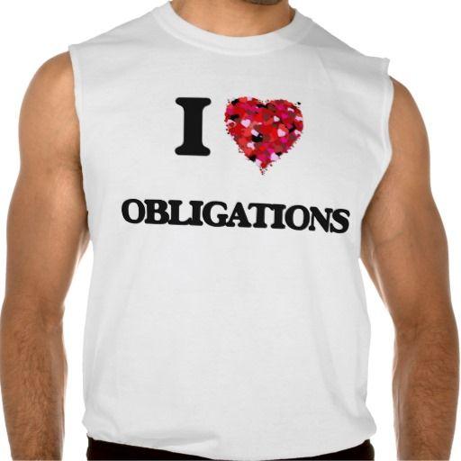 I Love Obligations Sleeveless T-shirts Tank Tops