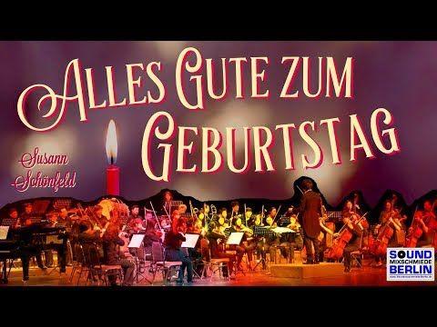 Geburtstagsgrusse Schones Neues Geburtstagslied Orchester