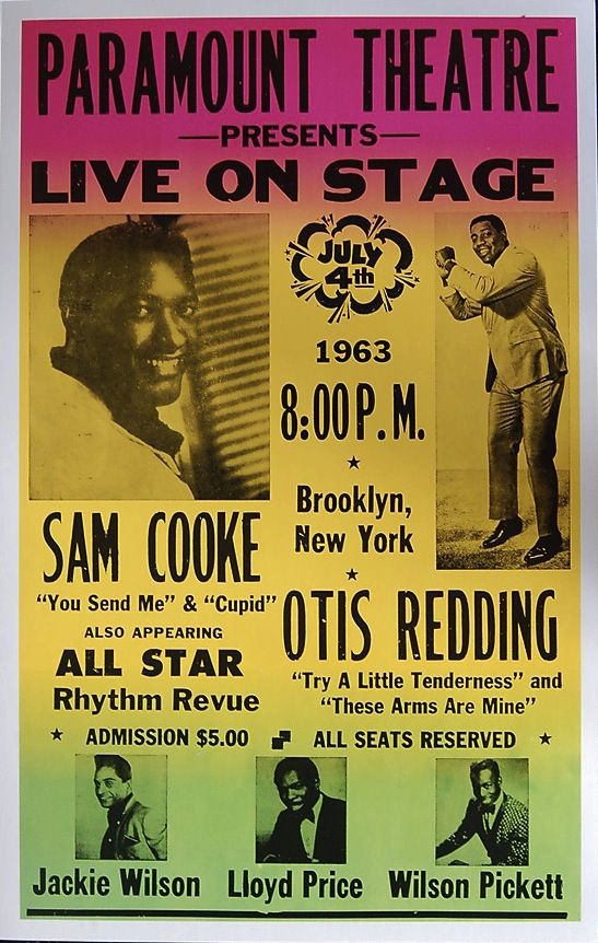 Sam Cooke, Otis Redding, Jackie Wilson, Wilson Pickett and Lloyd Price!  All on one bill!   Concert poster, Paramount Theatre in Brooklyn, 1963