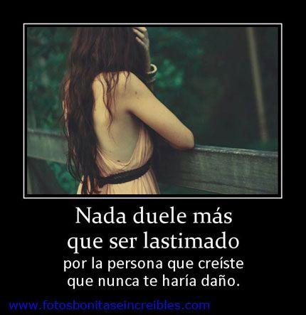 Frases para facebook en Español: Nada duele más. Las ...