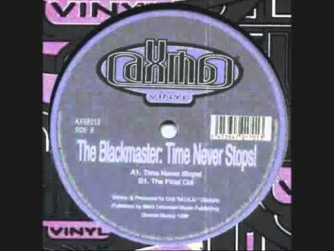The Blackmaster Time Never Stops Youtube In 2020 Music Licensing Music Publishing Never