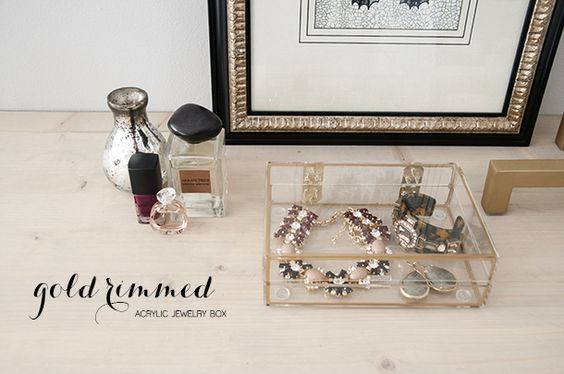 DIY Gold Rimmed Acrylic Jewelry Box - Earnest Home co.: