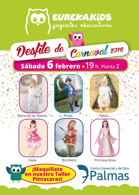 ¡ #EUREKAKIDS te invita al #Desfile de #Carnaval 2016 ,el #sábado 6 de #febrero a las 19:00 hrs en la Planta 2 del Centro Comercial y de Ocio 7 Palmas! ¡#Maquíllate en nuestro #Taller de #Pintacaras  a partir de las 18:30 hrs! :D  #cc7palmas #GrupoNumero1 #GrupoNúmero1