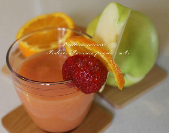 Frullato all'arancia fragola e mela