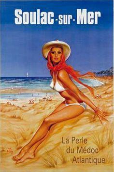 #affiche #vintage - Soulac-sur-Mer - La perle du Médoc Atlantique. Cet été, picolez zen http://www.marisol.vin