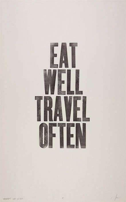 eat well travel often, ian coyle... for my kitchen
