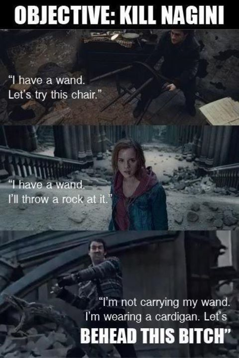 You call Neville Longbottom when it's time to get stuff done.