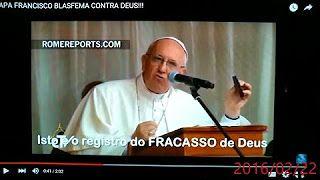 papa diz que deus é um fracassado que jesus fracassou na cruz - YouTube