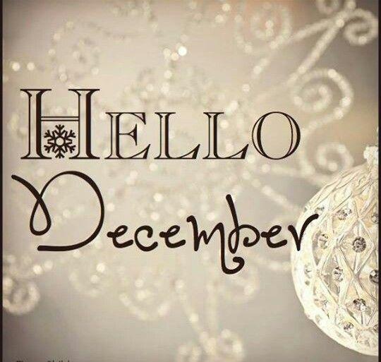 Hello December