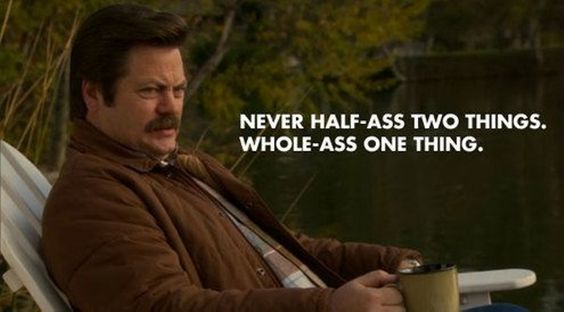 You had me at meat tornado - 14 Ron Swanson Quotes To Inspire You To Get Your Shit Together: