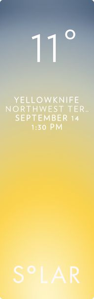 Yellowknife weather has never been cooler. Solar for iOS.