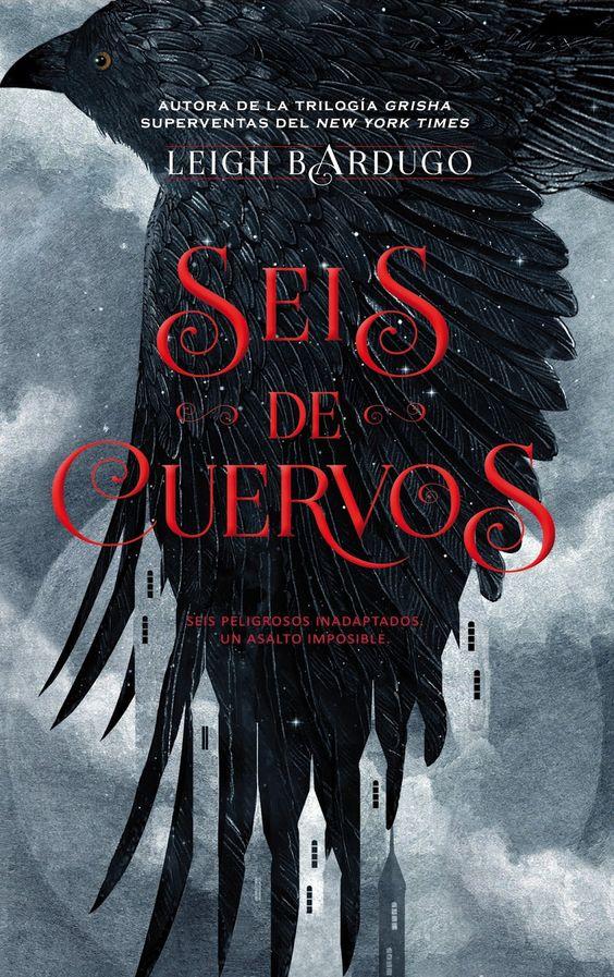Seis de cuervos, de Leigh Bardugo:
